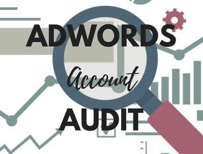 Give Your PPC Adwords Account A Full Audit &I Provide My Top Recommendations