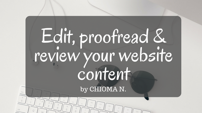 Edit, proofread, review and perfect your website content (per 3000 words)