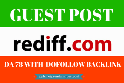 Write and Publish Guest Post On Rediff DA 78 with Dofollow backlink