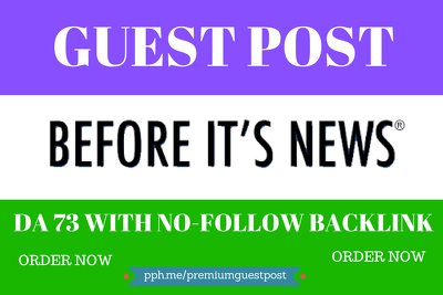 Write and Publish Guest Post on Beforeitsnews  DA 73 Backlink