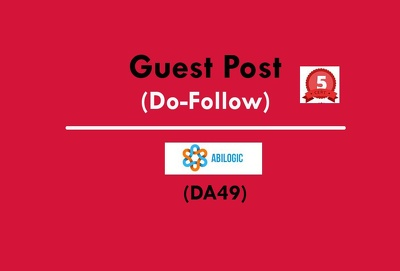 Write and Publish a Guest Post abilogic.com DA49 (Do-Follow)