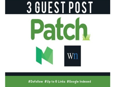 Write 3 Guest Post On Patch, WN, Medium