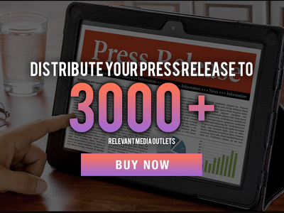 Distribute your press release to 3000 Relevant Media Outlets