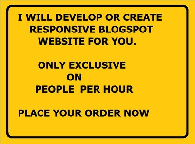 DESIGN OR CREATE RESPONSIVE BLOGSPOT WEBSITE