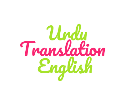 Translate english to urdu or punjabi professionally