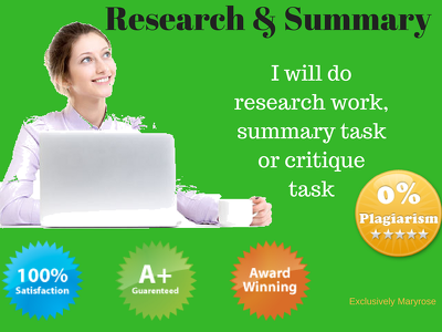 Do research work/summary work/critique work {1000 words each}