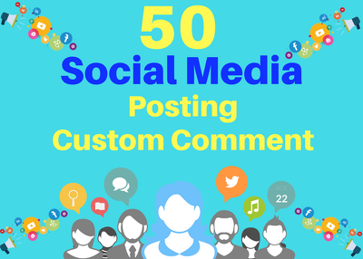 Provide 50 social media posting Custom Comment