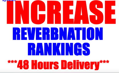 Greatly Increase Your REVERBNATION Rankings