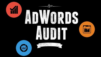 Provide full Adwords account audit & complete Report with suggestions/best practices