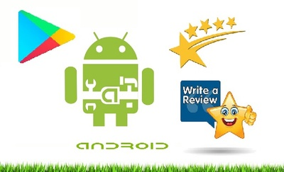 Downloads and Write 45 reviews with 5 star rating to your free android app on google