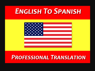 Deliver You A Professional English To Spanish Translation