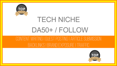 Write and publish a tech related post on DA50+ blog with follow link