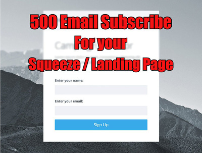 500 email Subscribe for your landing or squeeze page