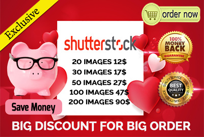 Provide Shutterstock 20 large images and Royalty HD images/vector of your choice