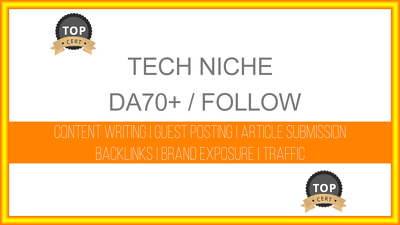 Write and publish a tech related post on DA70+ blog with follow link