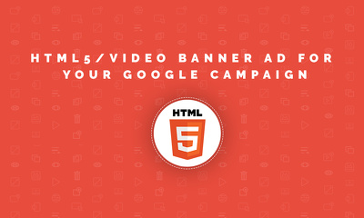 Build an interactive HTML5/Video Banner ad for your google campaign