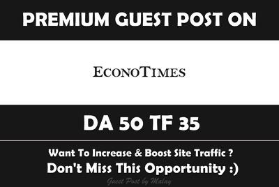 Publish Guest Post on Econo Times. Econotimes.com - DA 50
