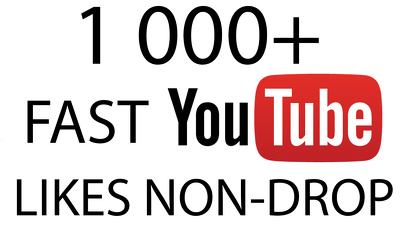 Deliver 1 000+ Youtube likes to your video/videos