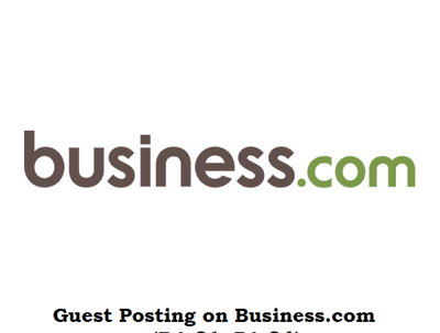 Pitch and publish a guest post on Business.com (PA 84, DA 81)
