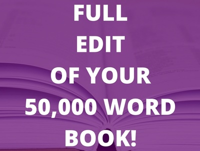 Professionally edit your 50,000 word non-fiction book