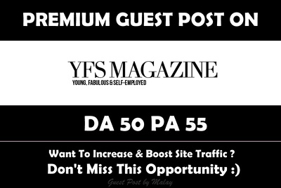 Publish Guest Post on YFS Magazine. Yfsmagazine.com - DA 50