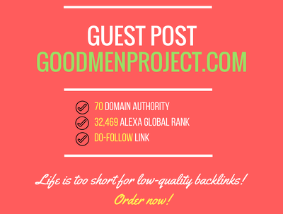 Add a guest post on goodmenproject.com