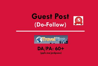 Publish a Guest Post on TravelBlog.org DA60+ (Do-Follow)