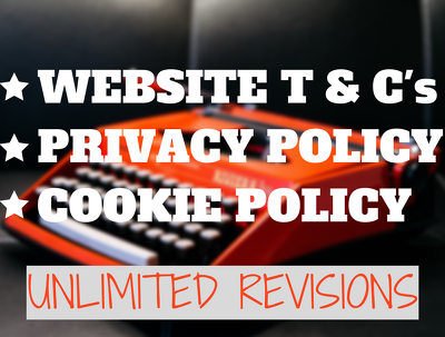 Write legally compliant Website T&C, Privacy and Cookie Policies, for your website