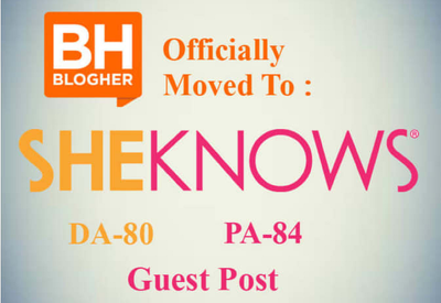 Publish Unique style Guest Post On SheKnows DA 80