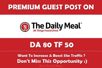 Write & Publish Guest Post on The Daily Meal. Thedailymeal.com - DA 80