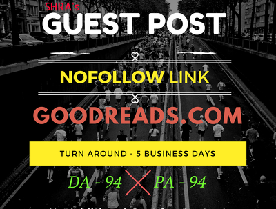 Guest Post in GoodReads.com DA 94 PA 94 with Content in 5 Days