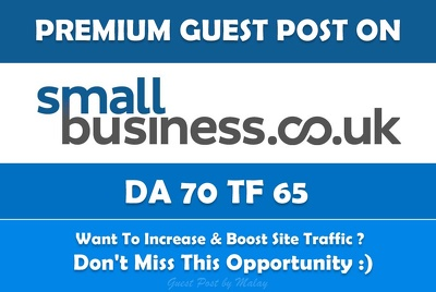 Write & Publish Guest Post on Small Business UK. Smallbusiness.co.uk - DA70