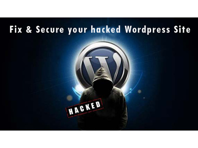Fix & Secure your hacked Wordpress Site