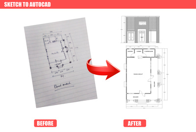 Convert hand sketch, Pdf, Old drawing, plan or any drawing in Autocad