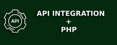 Integrate Any API To PHP