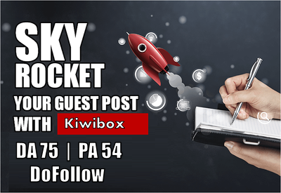 I Will Write And Publish A Guest Post On Kiwibox Manually
