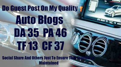 Do Guest Post On My Quality Automotive Blogs