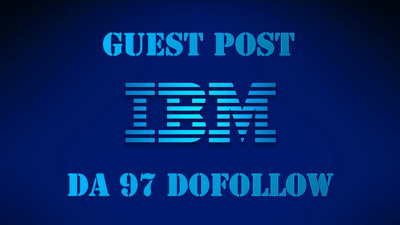 Write and guest post on IBM DA 97  Dofollow Permanent