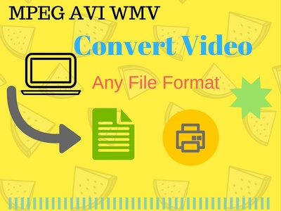 Convert Video To Any File Format Avi Mpeg Mp4 Wmv