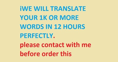 Translate your attached file within 12 hours