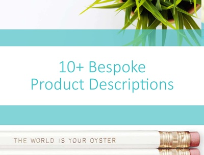 Write 10 Bespoke and Engaging Product/Service Descriptions