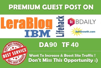 Publish a guest post on LeraBlog, IBM, LifeHack, SelfGrowth & BDaily