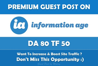 Write & Publish Guest Post on Information Age. Information-age.com - DA80