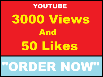 Add 3,000 High Retention Views and 50 Youtube Likes
