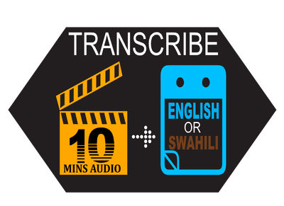 Transcribe a 10 minute audio file to English or Swahili text in 2 hours