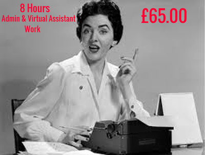 Be Your Virtual Assistant & Keep All Your Admin Up To Date 8 Hours work