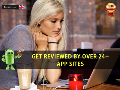 Get your app reviewed by upto 24 android app review sites