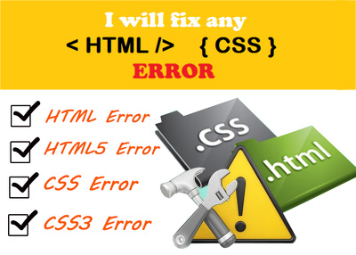 Get any HTML5 / CSS3 Issue/Problem fixed