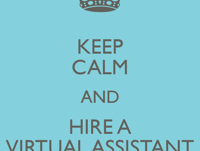 Be your Virtual Assistant for 10 hours