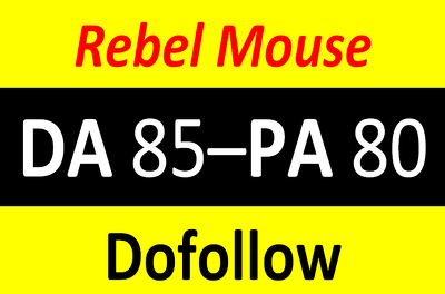 Write and publish on Rebel Mouse at cheapest ever DA 80